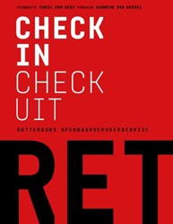 Check-in check-uit -Rotterdams openbaarvervoerbedr ijf RET Hassel, Sanneke van