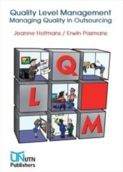 Quality level management -managing quality in outsourcin g Hofmans, Jeanne