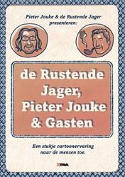 DE RUSTENDE JAGER, PIETER JOUKE & GA -EEN STUKJE CARTOONERVARING NAA R DE MENSEN TOE JOUKE, PIETER