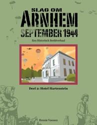 Slag om Arnhem September 1944 -SLAG OM ARNHEM SEPTEMBER 1944 Vaessen, Hennie