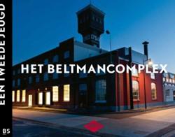 Het Beltmancomplex -een tweede jeugd Hummelen, Marlies