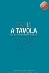 Italia a Tavola -100+ beste Italiaanse restaura nts van Nederland