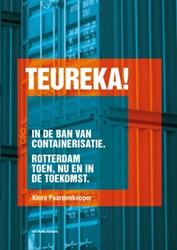 Teureka ! -containerisatie: verleden, hed en en toekomst Paardenkooper, Klara