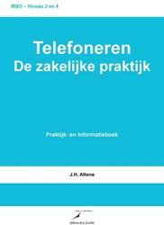Telefoneren -de zakelijke praktijk Altena, J.H.