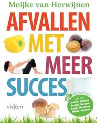 Afvallen met meer succes -107 oplossingen voor problemen bij het afslanken Herwijnen, Meijke van