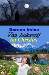 Van hekserij tot Christus Irvine, Doreen