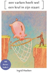 Een varken heeft wel een krul in zijn st Hoeben, Ingrid
