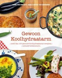 Gewoon koolhydraatarm -Meer dan 100 gezonde koolhydra atarme recepten, inclusief wee Denderen, Anna-Karina van