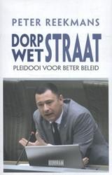 Dorpstraat - Wetstraat -pleidooi voor beter beleid Reekmans, Peter