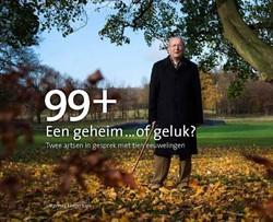 99+ Een geheim... of geluk ? -twee artsen in gesprek met tie n eeuwelingen Hateren, Hans van