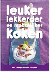 Leuker, lekkerder en makkelijker koken -met koolhydraatarme recepten Schnitzler, Saskia