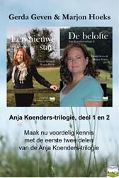 Anja Koenders-trilogie -Een nieuwe start; De belofte Geven, Gerda