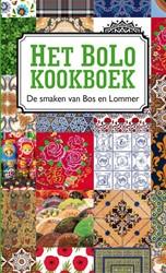 Het BoLo kookboek, De keukens van Bos en -de smaken van Bos en Lommer Groeneveld, Karen