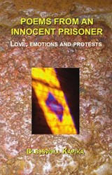 Poems from an innocent prisoner -love, emotions and protests Kapika, Blesswell