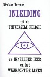 Inleiding tot de Universele Religie, de Hartman, Nicolaas