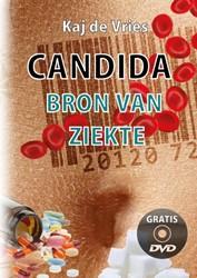 Candida Het Candida totaal plan -Wat candida is en hoe je er va naf komt Vries, Kaj de