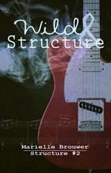 Structure Wild & Structure Brouwer, Marielle