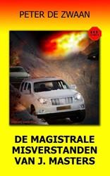 De magistrale misverstanden van J. Maste Zwaan, Peter de