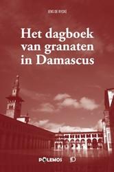 Het dagboek van granaten in Damascus De Rycke, Jens