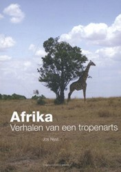 Afrika, verhalen van een tropenarts -verhalen van een tropenarts Nyst, Jos