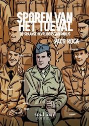 Sporen van het toeval -de Spaanse bevrijders van Pari js Roca, Paco