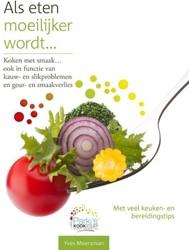 Als eten moeilijker wordt HB -koken met smaak, ook in functi e van kauw en slikprobleem en Meersman, Yves