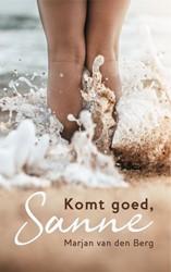 Komt goed, Sanne Berg, Marjan van den