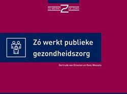Zo werkt publieke gezondheidszorg Driesten, Gertrude van