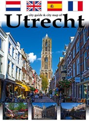City guide & city map of Utrecht -Nederlands, Engels, Spaans, Fr ans Loo, Arthur van