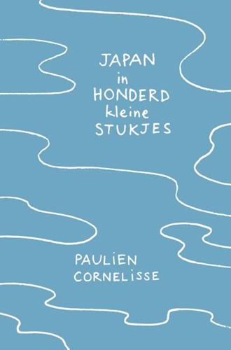 Japan in honderd kleine stukjes Cornelisse, Paulien