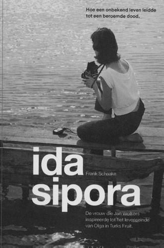 Ida Sipora -hoe een onbekend leven leidde tot een beroemde dood. de vrou Schaake, Frank