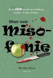 Meer over Misofonie -Als je gek wordt van smakken, slurpen, fluiten, kraken... Schut, Renske