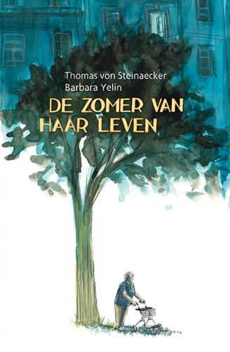 De zomer van haar leven Steinaecker, Thomas von