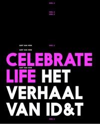 Celebrate Life -het verhaal van ID&T Veen, Gert van