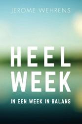 HEELWEEK -In een week in balans Wehrens, Jerome