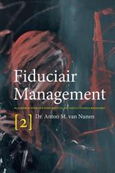 Fiduciair Management [2]. Blauwdruk voor -blauwdruk voor een goed bestuu r van institutionele beleggers Nunen, Anton M. van