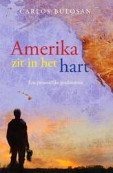 Amerika zit in het hart -Een persoonlijke geschiedenis Bulosan, Carlos