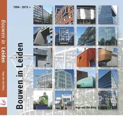 Bouwen in Leiden -1994-2015> Berg, Inge van den