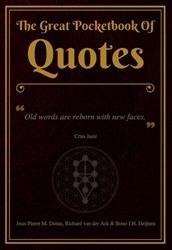 The Great Pocketbook Of Quotes -Old words are reborn with new faces. - Criss Jami Doran, Jean-Pierre