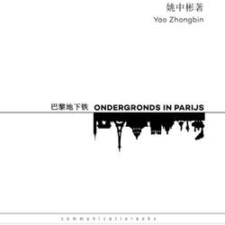 Ondergronds in Parijs Zhongbin, Yao
