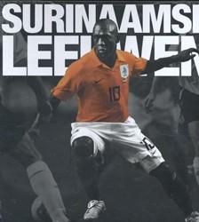 Surinaamse leeuwen -De surinaamse nalatenschap op de nederlandse voetbalvelden Noslin, Jermain