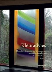 Kleuradvies -elementaire kleurenleer voor h et maken van eenvoudige kleura Kotterink, Mark