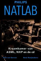 Natlab -Kraamkamer van ASML, NXP en de cd Gerven, Paul van