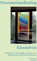 Docentenhandleiding Kleuradvies -Opdrachten ter voorbereiding v an de Proeve van Bekwaamheid k Kotterink, Mark