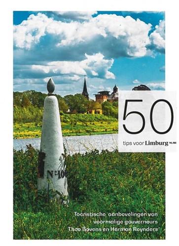 50 tips voor Limburg NE/BE -Limburgse toeristische gids Th eo Bovens en Hermand Reynders