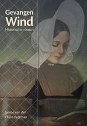 Gevangen wind Hulst-Veerman, Janine van der