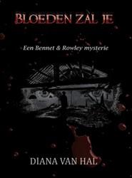 Een Bennet & Rowley mysterie Bloeden -een Bennet & Rowley myster Hal, Diana van