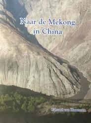 Naar de Mekong in China Haasteren, Edward van