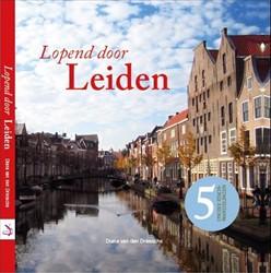 Lopend door Leiden Driessche, Diana van den