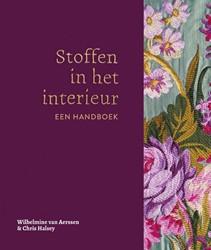 Stoffen in het interieur -een handboek Aerssen, Wilhelmine van